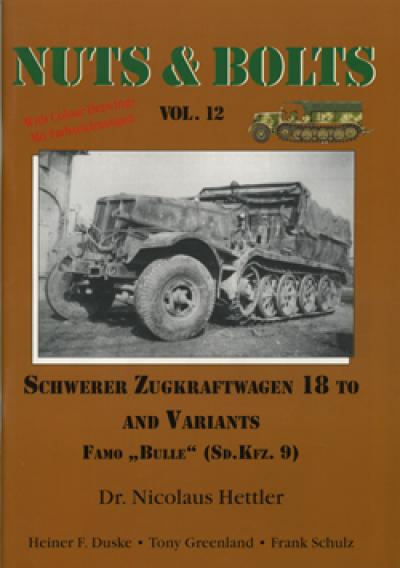 Nuts & Bolts Vol.12 - Sd.kfz.9 s.ZgKw. 1/-ton Famo